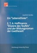 Ein LebensElexier. E.T.A. Hoffmanns Elixiere des Teufels und der Bildungsroman der Goethezeit als Buch (kartoniert)