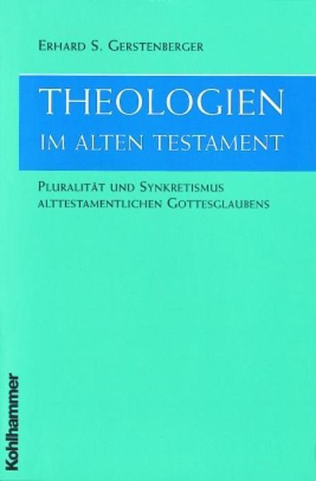 Theologien im Alten Testament als Buch (kartoniert)