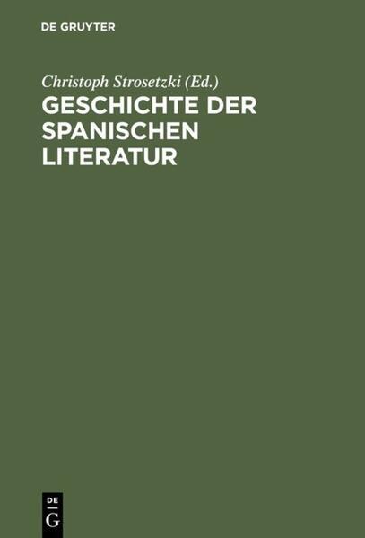 Geschichte der spanischen Literatur als Buch (gebunden)