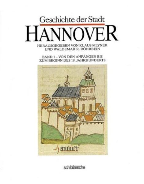 Geschichte der Stadt Hannover I als Buch (gebunden)