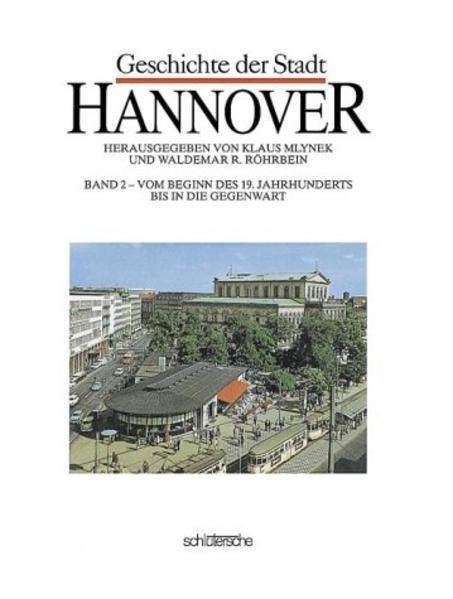 Geschichte der Stadt Hannover II als Buch (gebunden)