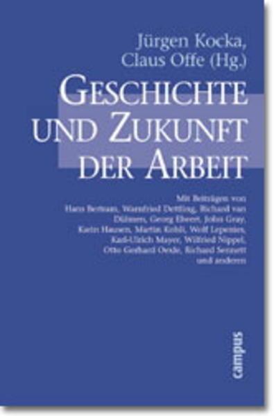Geschichte und Zukunft der Arbeit als Buch (kartoniert)