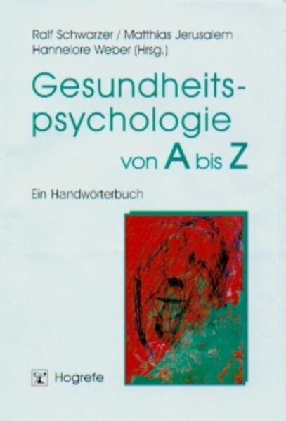 Gesundheitspsychologie von A bis Z als Buch (gebunden)