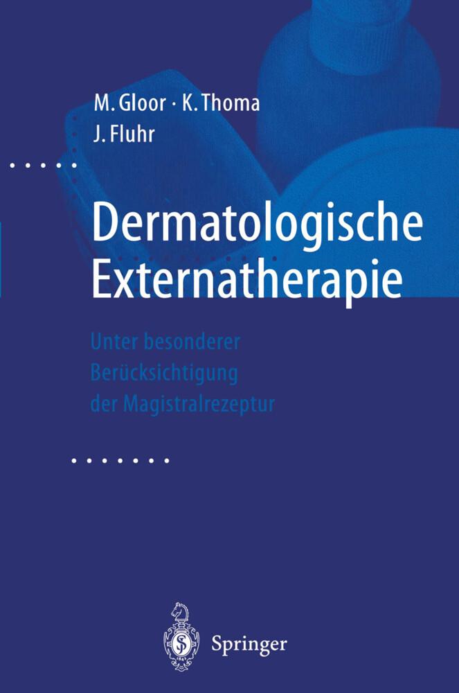 Dermatologische Externatherapie als Buch (gebunden)