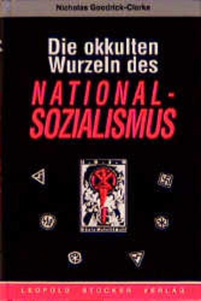 Die okkulten Wurzeln des Nationalsozialismus als Buch (gebunden)