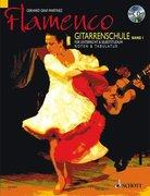 Flamenco Gitarrenschule 1. Mit CD