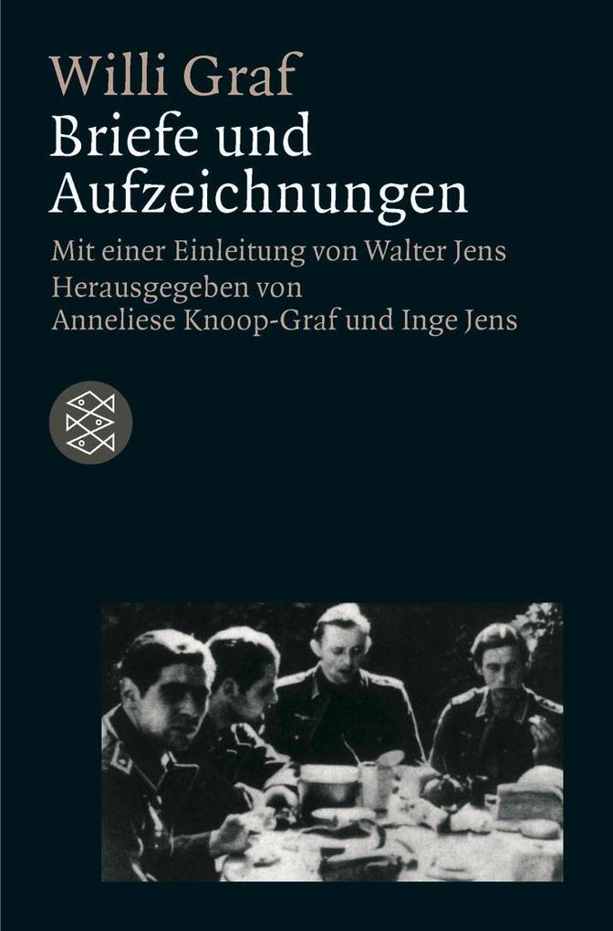 Willi Graf. Briefe und Aufzeichnungen als Taschenbuch