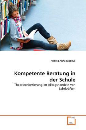 Kompetente Beratung in der Schule als Buch (kartoniert)