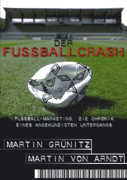 Der Fussballcrash als Buch (kartoniert)