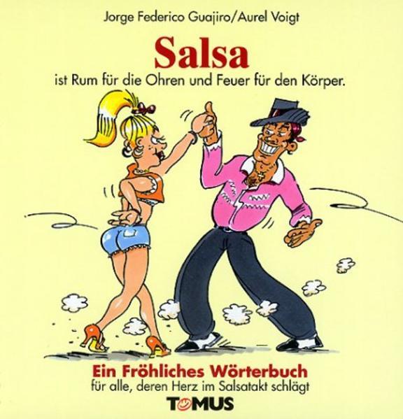 Salsa. Ein fröhliches Wörterbuch als Buch (gebunden)