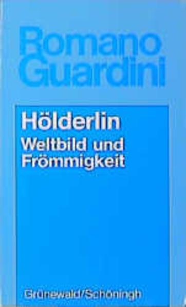 Hölderlin. Weltbild und Frömmigkeit als Buch (kartoniert)