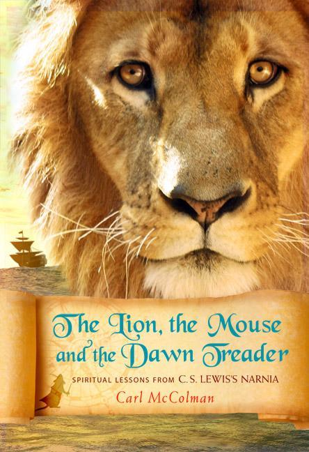 The Lion, the Mouse and the Dawn Treader als Taschenbuch