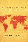 Missions and Unity: Lessons from History, 1792-2010
