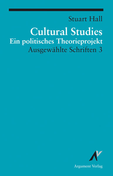 Ausgewählte Schrifen 3. Cultural Studies als Buch (kartoniert)
