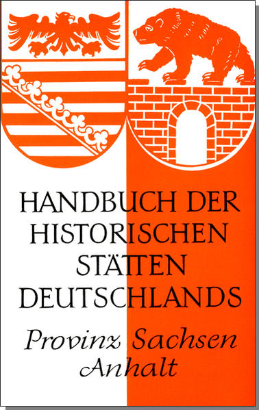 Handbuch der historischen Stätten Deutschlands XI. Provinz Sachsen-Anhalt als Buch (gebunden)