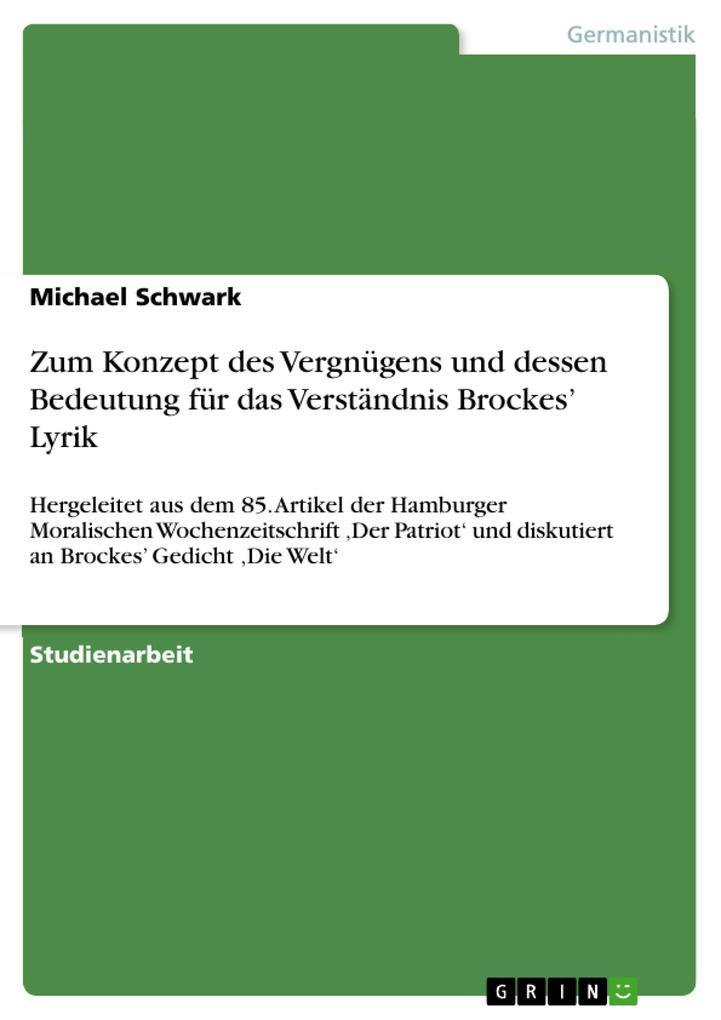 Zum Konzept des Vergnügens und dessen Bedeutung für das Verständnis Brockes' Lyrik als Buch (gebunden)