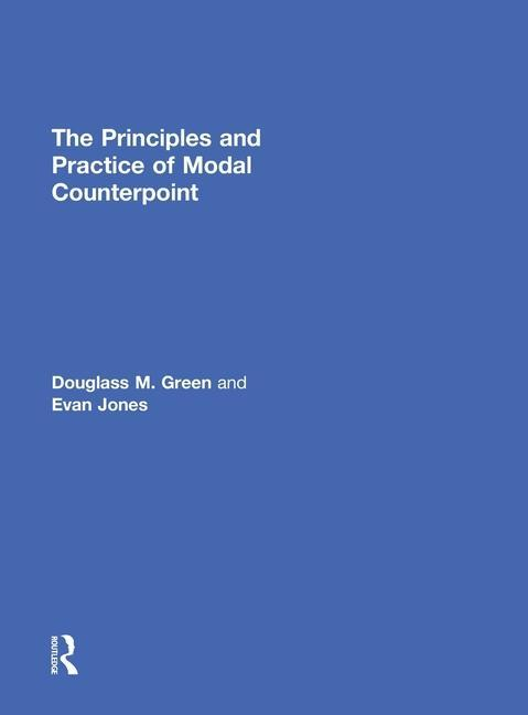 The Principles and Practice of Modal Counterpoint als Buch (gebunden)