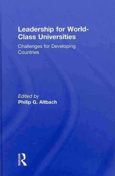 Leadership for World-Class Universities als Buch (gebunden)