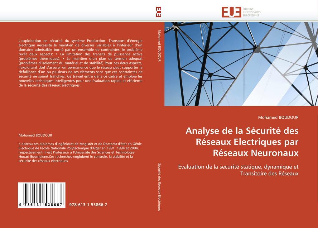 Analyse de la Sécurité Des Réseaux Electriques Par Réseaux Neuronaux als Taschenbuch