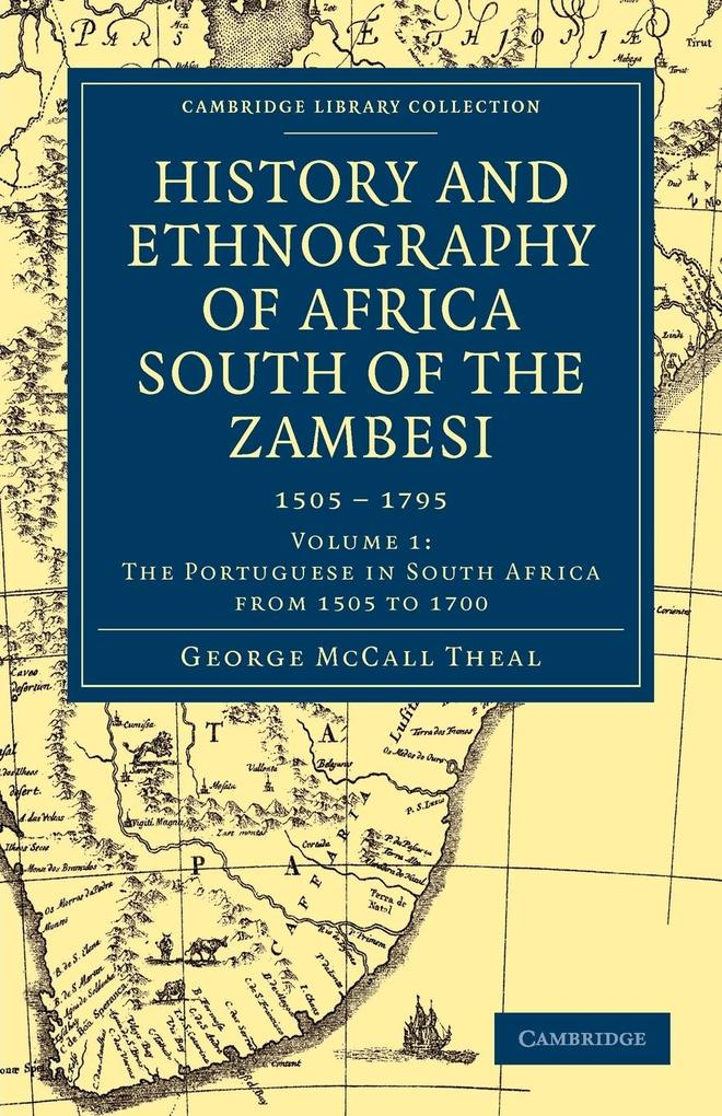 History and Ethnography of Africa South of the Zambesi - Volume 1 als Taschenbuch