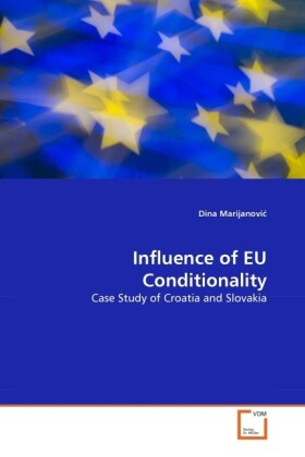 Influence of EU Conditionality als Buch (gebunden)