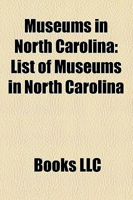 Museums in North Carolina als Taschenbuch