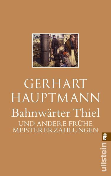 Bahnwärter Thiel und andere frühe Meistererzählungen als Taschenbuch