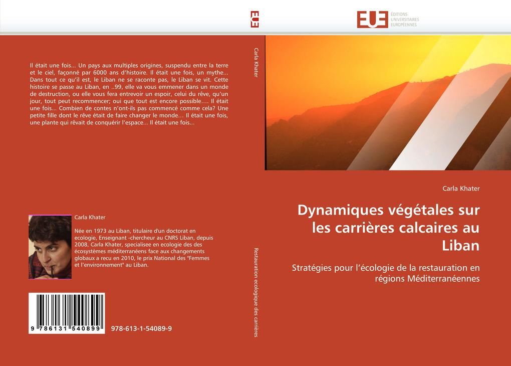 Dynamiques végétales sur les carrières calcaires au Liban als Buch (gebunden)