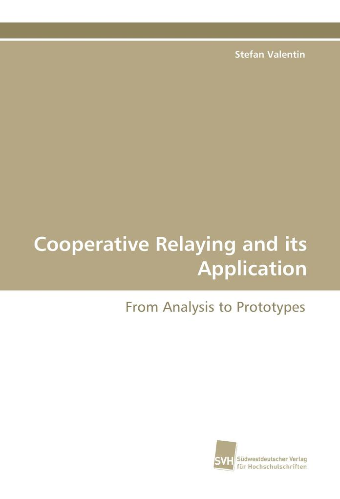Cooperative Relaying and its Application als Buch (gebunden)