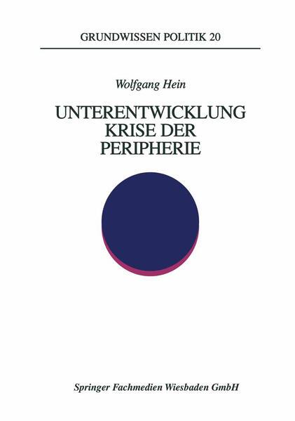 Unterentwicklung - Krise der Peripherie als Buch (kartoniert)