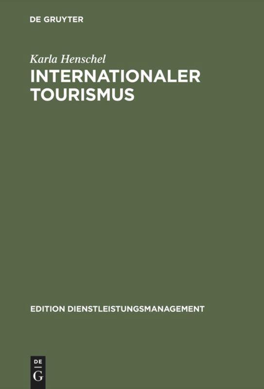 Internationaler Tourismus als Buch (gebunden)