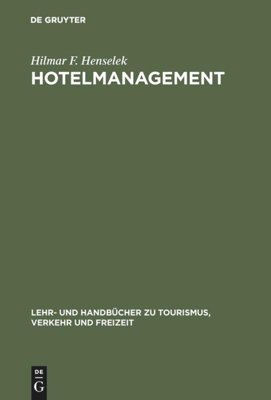 Hotelmanagement als Buch (gebunden)