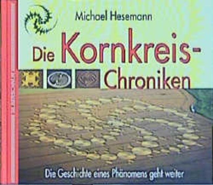 Die Kornkreis-Chroniken als Buch (gebunden)