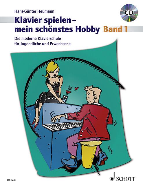 Klavierspielen - mein schönstes Hobby 1. Mit CD als Buch (kartoniert)