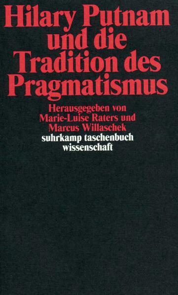 Hilary Putnam und die Tradition des Pragmatismus als Taschenbuch