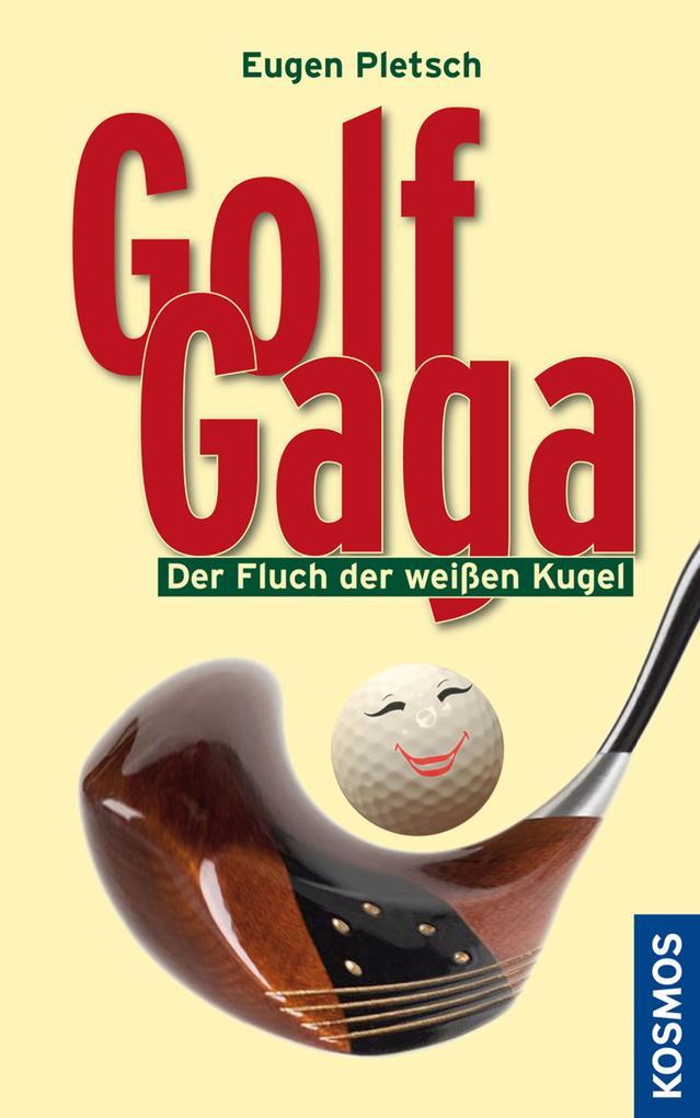 Golf Gaga als eBook epub