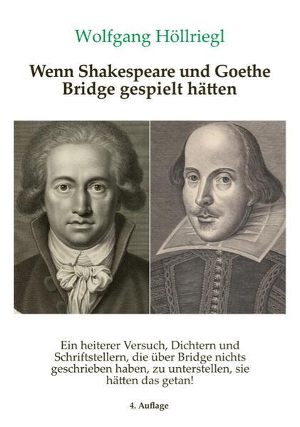 Wenn Shakespeare und Goethe Bridge gespielt hätten als Buch