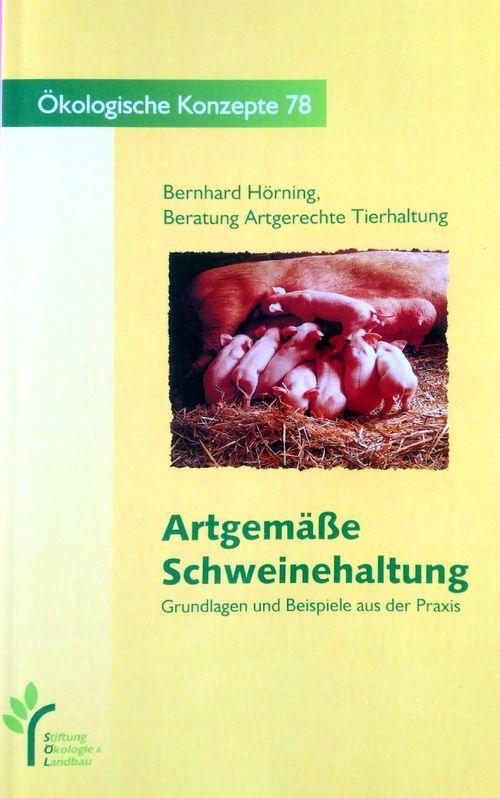Artgemäße Schweinehaltung als Buch (kartoniert)