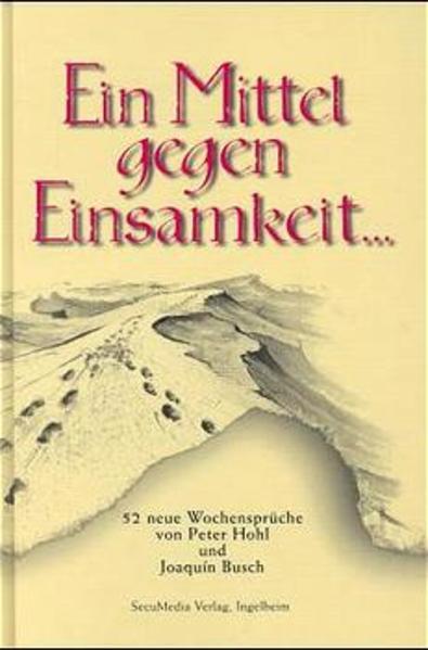Ein Mittel gegen Einsamkeit... als Buch