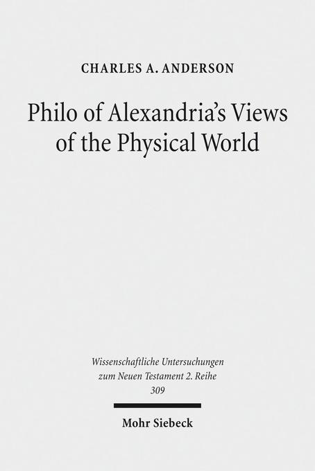 Philo of Alexandria's Views of the Physical World als Buch (kartoniert)