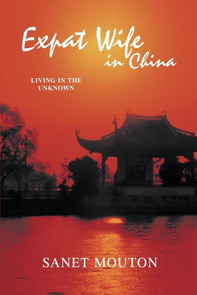 Expat Wife in China als Taschenbuch