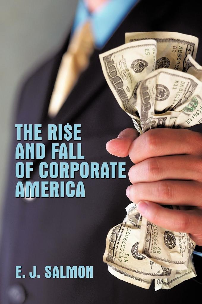 The Rise and Fall of Corporate America als Taschenbuch