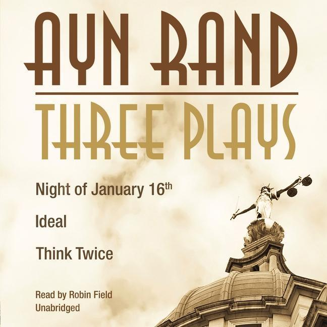 Three Plays: Night of January 16th, Ideal, Think Twice als Hörbuch CD