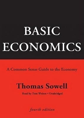 Basic Economics: A Common Sense Guide to the Economy als Hörbuch CD