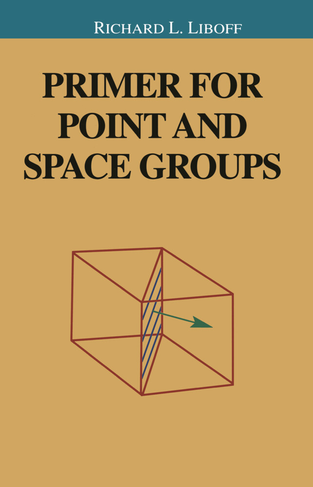 Primer for Point and Space Groups als Buch (kartoniert)