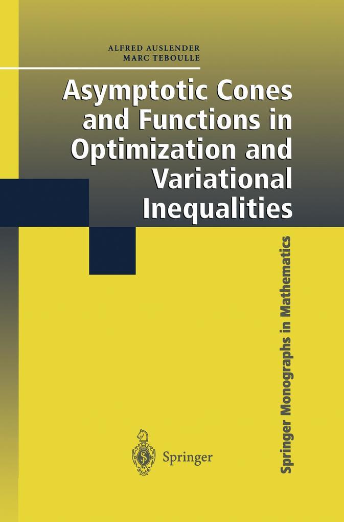 Asymptotic Cones and Functions in Optimization and Variational Inequalities als Buch (kartoniert)