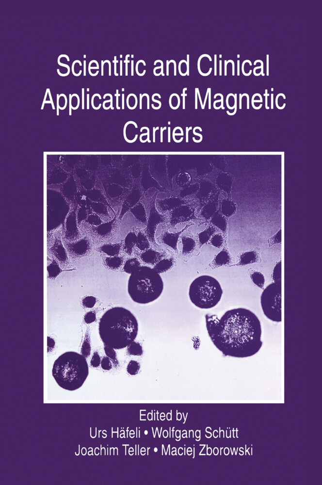 Scientific and Clinical Applications of Magnetic Carriers als Buch (gebunden)