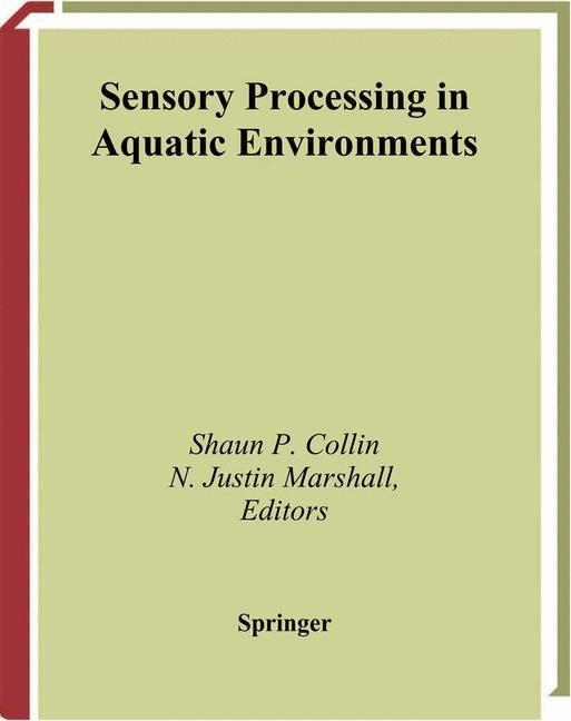 Sensory Processing in Aquatic Environments als Buch (gebunden)