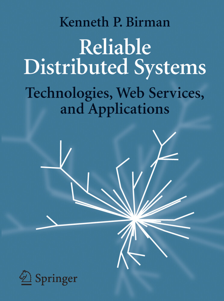 Reliable Distributed Systems als Buch (gebunden)