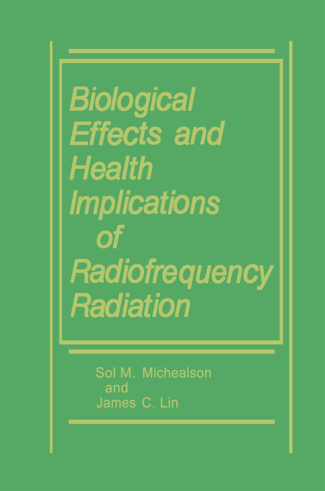 Biological Effects and Health Implications of Radiofrequency Radiation als Buch (gebunden)